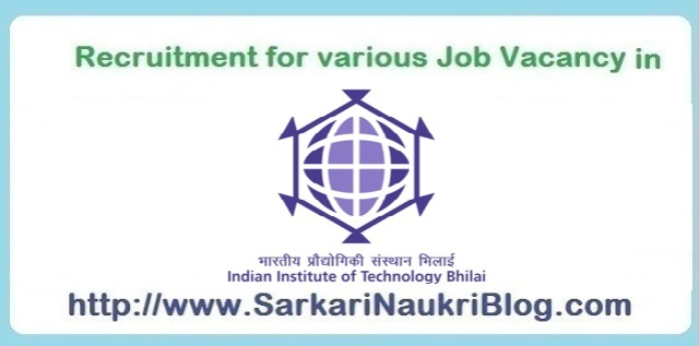 Naukri-Vacancy-Recruitment-IIT-Bhilai